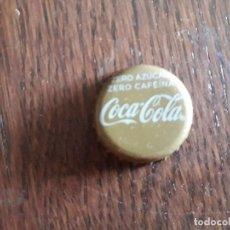 Coleccionismo de Coca-Cola y Pepsi: CHAPA TAPÓN CORONA DE COCA COLA, ZERO AZÚCAR, ZERO CAFEÍNA.. Lote 274210653
