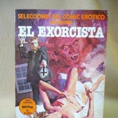 Cómics: COMIC, SELECCIONES DEL COMIC EROTICO, EL EXORCISTA, EDICIONES ACTUALES, 1977. Lote 26549667