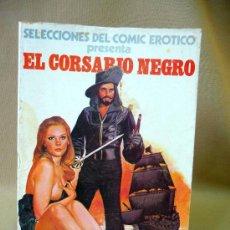 Cómics: COMIC, SELECCIONES DEL COMIC EROTICO, EL CORSARIO NEGRO, EDICIONES ACTUALES, 1977,. Lote 26549851