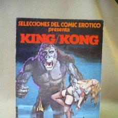 Cómics: COMIC, SELECCIONES DEL COMIC EROTICO, KING KONG, EDICIONES ACTUALES, 1977. Lote 26550050