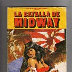 Cómics: (M-12) LA BATALLA DE MIDWAY , SELECCIONES DEL COMIC EROTICO , EDC ACTUALES BARCELONA 1977. Lote 26663176