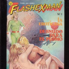 Fumetti: FLASHEXMAN Nº 1 - COMIC EROTICO PARA ADULTOS - AÑOS 80. Lote 30872834