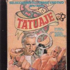 Comics: SELECCIONES DEL COMIC EROTICO , TATUAJE. Lote 262998015