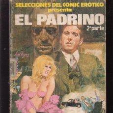 Cómics: SELECCIONES DEL COMIC EROTICO , EL PADRINO. Lote 262998060
