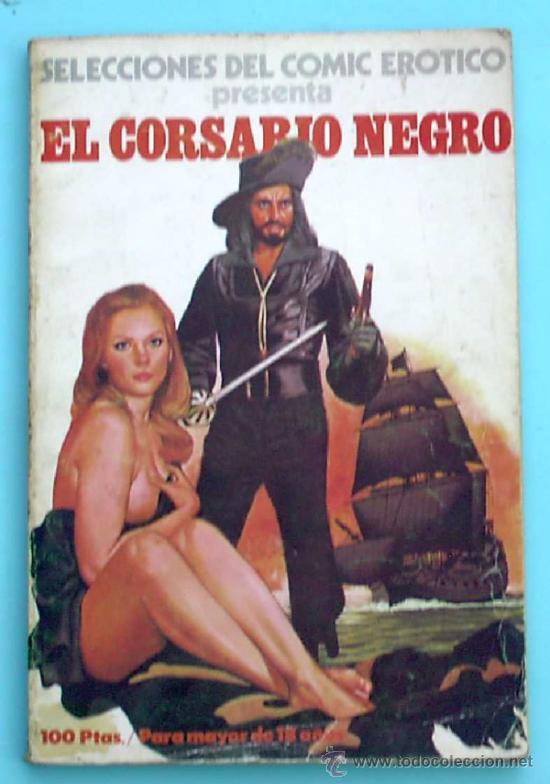 SELECIONES DEL COMIC EROTICO PRESENTA. EL CORSARIO NEGRO. EDICIONES ACTUALES, 1977. (Coleccionismo para Adultos - Comics)