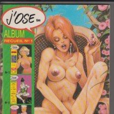 Cómics: COMIC ERÓTICO EN FRANCÉS J'OSE RETAPADO Nº1-2-3. Lote 35831743