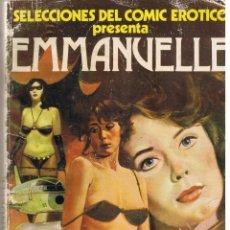 Cómics: SELECCIONES DEL COMIC EROTICO. EMMANUELLE. EDICIONES ACTUALES 1977. Lote 39674893