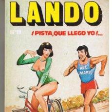 Comics: LANDO. Nº 11. ¡PISTA, QUE LLEGO YO,,!. EDICOMIC.. Lote 45965609