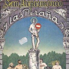 Fumetti: NAZARIO SAN REPRIMONIO Y LAS PIRAÑAS ROCK COMIX 1976 UNDERGROUND GAY MARISCAL MAX CEESEPE. Lote 142153856