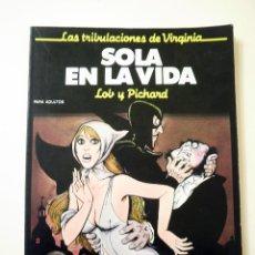 Cómics: SOLA EN LA VIDA, DE PICHARD (COMIC ERÓTICO). Lote 47946998