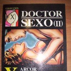 Cómics: ARCOR. DOCTOR SEXO. (II). (COLECCIÓN X ; 50). Lote 49842203