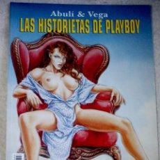 Cómics: LAS HISTORIETAS DE PLAYBOY (MAESTROS DEL EROTISMO)Nº3: ABULI & VEGA (NUMERO DIFICIL). Lote 57607425