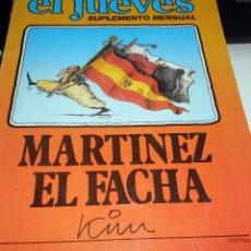 Cómics: LOTE 2 NUMEROS EL JUEVES SUPLEMENTO MENSUAL MARTINEZ EL FACHA PROFESOR COJONCIANO 1979. Lote 68884565