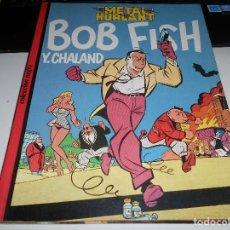Cómics: LOTE 2 VOLUMES BOB FISH Y.CHALAND TINA BLOOM INFANTE NAUFRAGIOS COLECCIÓN NEGRA. Lote 68887809