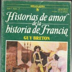Cómics: HISTORIAS DE AMOR DE LA HISTORIA DE FRANCIA.. Lote 94461830