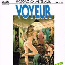 Cómics: VOYEUR (DE HORACIO ALTUNA). Lote 94521466