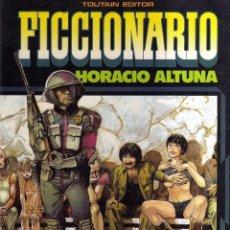 Cómics: FICCIONARIO (DE HORACIO ALTUNA).MEJOR PRECIO. Lote 116117920