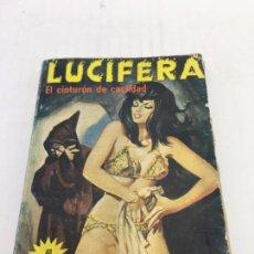 Cómics: LUCIFERIA - Nº16 - EL CINTURÓN DE CASTIDAD - 1976. Lote 105793127