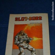 Cómics: SLOT BARR. Lote 103345179