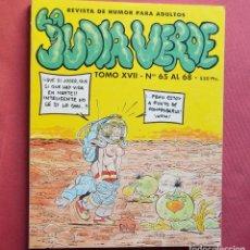 Cómics: LA JUDIA VERDE - 4 COMICS - VOLUMEN XVII - DEL 65 AL 68 - REVISTA DE HUMOR PARA ADULTOS AÑOS 80. Lote 115651427