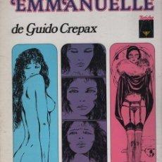 Cómics: EMMANUELLE DE GUIDO CREPAX.( COMIC PARA ADULTOS). Lote 115682287