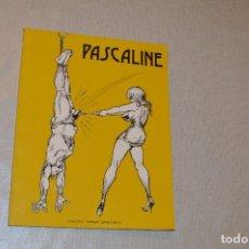 Fumetti: PASCALINE - SADOMASOQUISMO. Lote 118733275