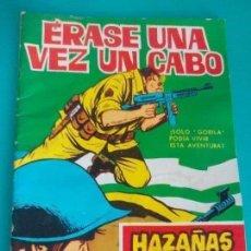 Cómics: HAZAÑAS BÉLICAS /ERASE UNA VEZ UN CABO =. Lote 119071739