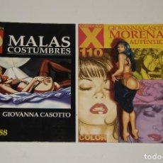 Cómics: GIOVANNA CASOTTO MALAS COSTUMBRES, MORENAS AUTENTICAS. Lote 128150187