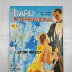 Cómics: HARD INTERNATIONAL Nº 25. - RELACION MORBOSA. RELATOS GRAFICOS PARA ADULTOS. ASTRI. TDKC23. Lote 128929379