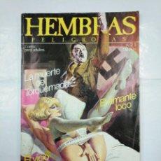 Cómics: HEMBRAS PELIGROSAS. Nº 21. EL AMANTE LOCO. EL VICIO SECRETO DE HITLER. TDKC26. Lote 132726478