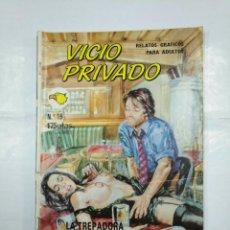 Cómics: VICIO PRIVADO Nº 19. RELATOS GRAFICOS PARA ADULTOS. LA TREPADORA. EDITORIAL ASTRI. TDKC26. Lote 132726730