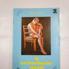 Cómics: LA EXCITACION SEXUAL Nº . PEDRO SOTO. COLECCION EROS VIVO. PUBLICACIONES PARA ADULTOS. TDKC26. Lote 132727454