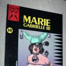 Cómics: COMIC PARA ADULTOS: COLECCIÓN X, Nº14 : MARIE GABRIELLE (II).(PICHARD). Lote 133410038