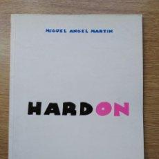 Cómics: HARD ON. MIGUEL ANGEL MARTIN. 100% PORNOGRAFIA. LA FACTORIA DE IDEAS.. Lote 142908362