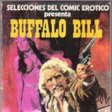 Cómics: COMIC EROTICO - BUFFALO BILL - EDICIONES ACTUALES 1977. Lote 154741550
