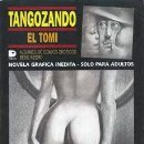 Cómics: TANGOZANDO (EL TOMI) DOEDYTORES - MUY BUEN ESTADO - OFM15. Lote 155758382