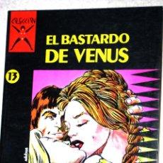 Cómics: COMIC PARA ADULTOS: COLECCIÓN X, Nº13 : EL BASTARDO DE VENUS.( CARVI / MARAU ). Lote 160208598