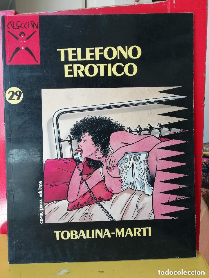 Cómics: COMIC PARA ADULTOS: Colección X, nº29 : TELEFONO EROTICO.( TOBALINA / MARTI ) - Foto 2 - 245593600