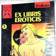 Cómics: COMIC PARA ADULTOS: COLECCIÓN X, Nº05 : EX LIBRIS EROTICIS.( MASSIMO ROTUNDO ). Lote 160209626