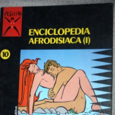 Cómics: COMIC PARA ADULTOS: COLECCIÓN X, Nº 10 : ENCICLOPEDIA AFRODISIACA (I) -( LUCQUES ). Lote 160209890