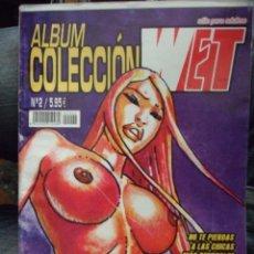 Cómics: ALBUM COLECCION WET Nº 2 - MONIQUE Y DENISSE / STAR WARRAS - 2 HISTORIAS COMPLETAS 130 PAG.. Lote 165832394