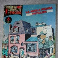 Cómics: HISTORIAS COMPLETAS DE EL VÍBORA(Nº06): LA MUELA PICADA.(DE PETILLON ). Lote 168297932