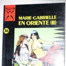 Cómics: COMIC PARA ADULTOS: COLECCION X , Nº 36 : MARIE-GABRIELLE EN ORIENTE (DE PICHARD) .. Lote 168335776
