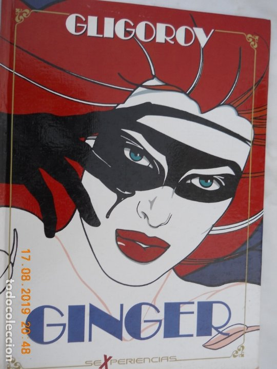 GINGER - GLIGOROV, SEXPERIENCIAS , TAPA DURA- TOUTAIN 1989 (Coleccionismo para Adultos - Comics)