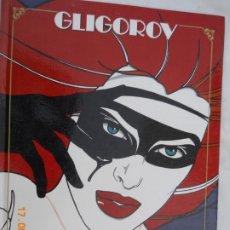 Comics: GINGER - GLIGOROV, SEXPERIENCIAS , TAPA DURA- TOUTAIN 1989. Lote 174968062