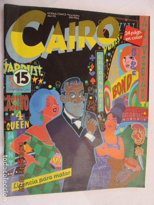 CAIRO NORMA EDITORIAL Nº 15 LICENCIA PARA MATAR (Coleccionismo para Adultos - Comics)