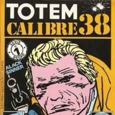 Cómics: TOTEM CALIBRE 38. PRIMER NÚMERO DE LA SERIE.. Lote 180265163