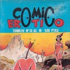 Cómics: COMIC ERÓTICO, TOMO IV. Lote 180271861