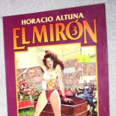Cómics: EL MIRON # 3 (DE HORACIO ALTUNA). COMIC PARA ADULTOS. Lote 181479466