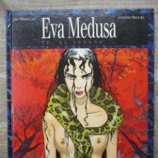Cómics: EVA MEDUSA - Nº 1 - TU, EL VENENO - ANA MIRALLES - ANTONIO SEGURA - TAPA DURA - GLENAT . Lote 183183667